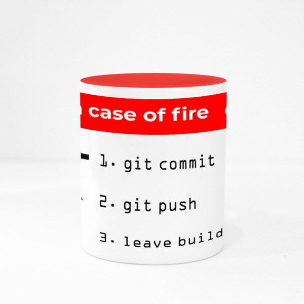 In Case of Fire. Git Shirt Colour Mugs