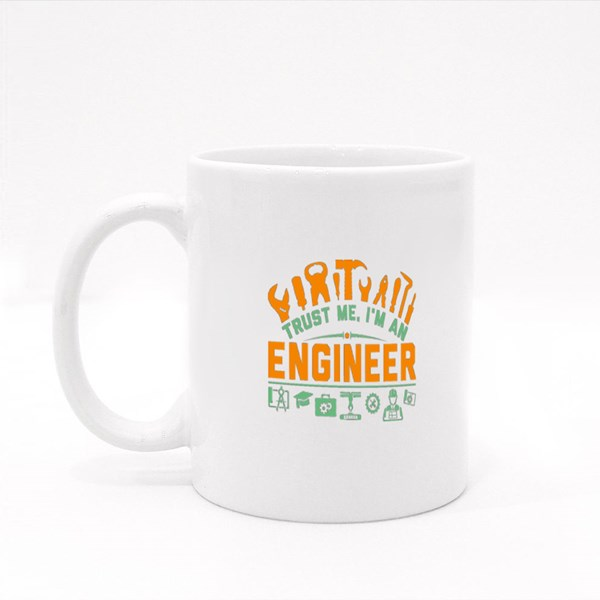 Trust Me I'm an Engineer Colour Mugs
