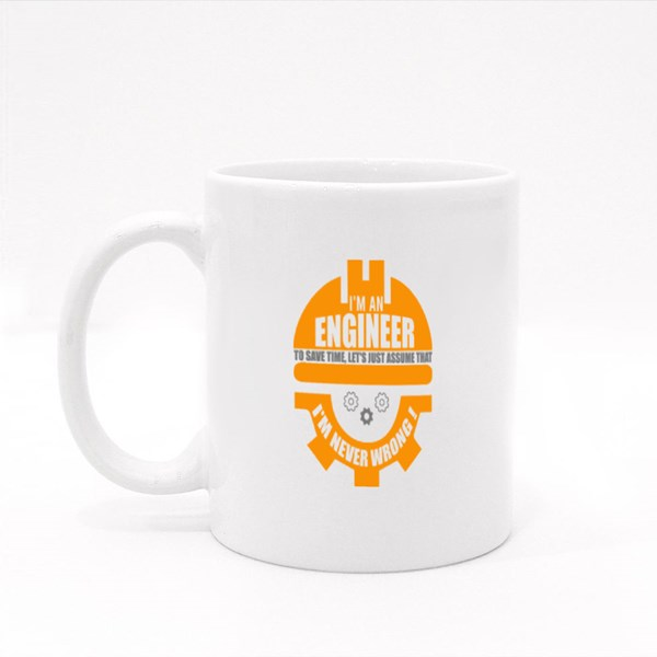 Engineer Is Never Wrong Colour Mugs