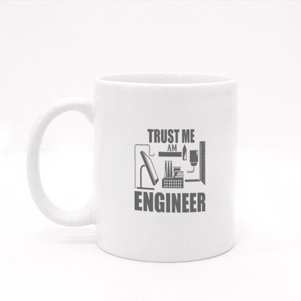 Trust Me an Engineer Colour Mugs
