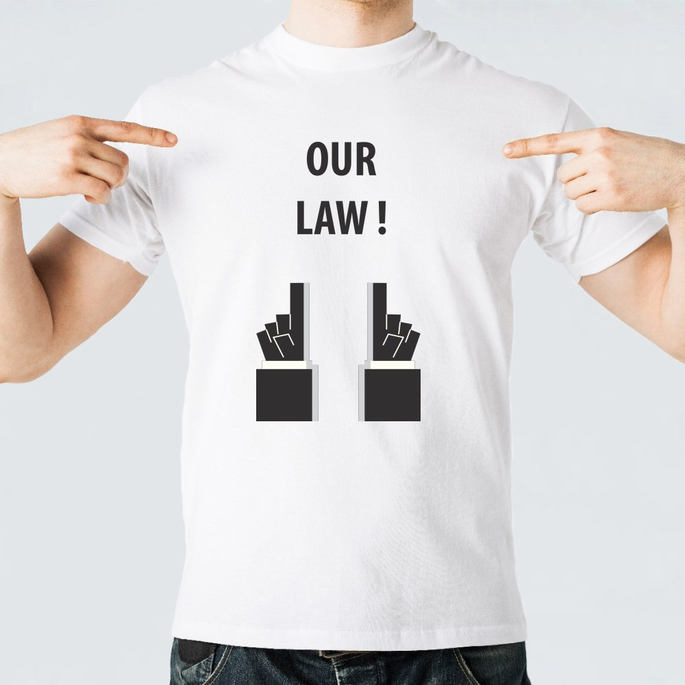 Our Law Typography T-Shirts