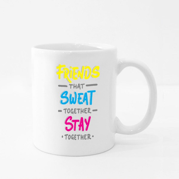 Friends That Sweat Together Stay Together Colour Mugs