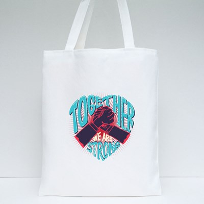 Together We Are Strong Tote Bags