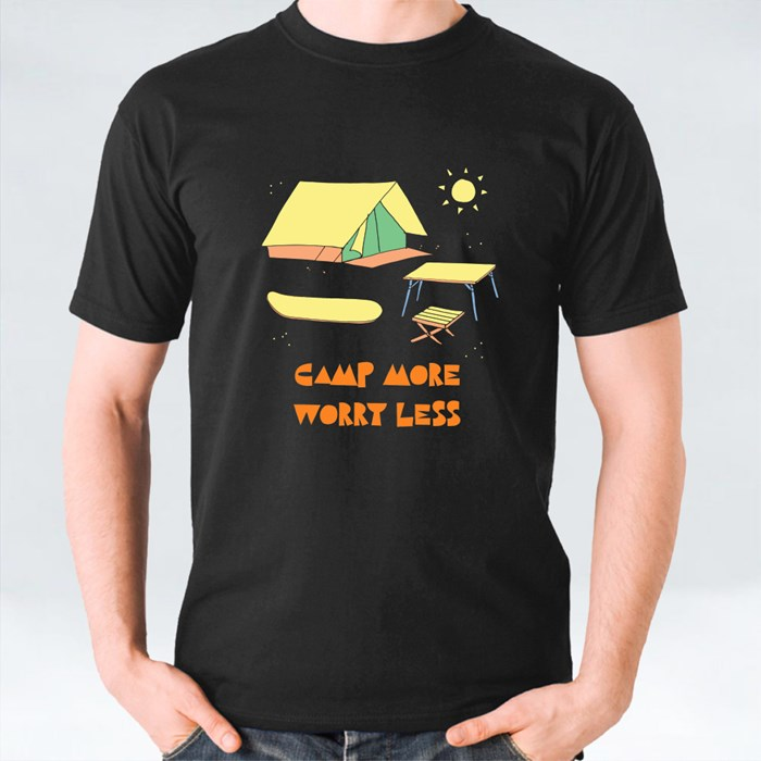 Camp More Worry Less T-Shirts