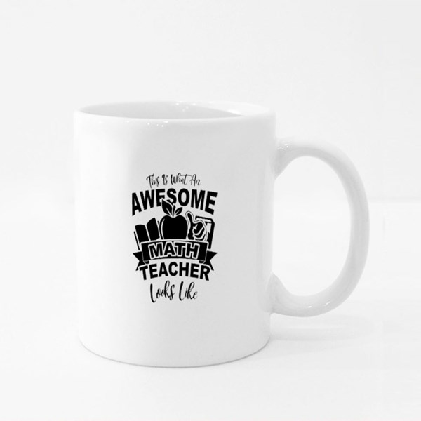 Awesome Math Teacher Look Like Colour Mugs