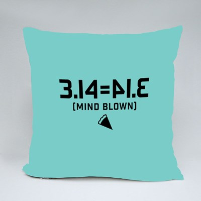 3.14 Equals to Pie Mind Blown Throw Pillows
