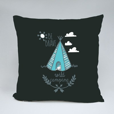 Be Brave Wild Camping Throw Pillows