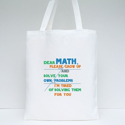 Math Solve Your Own Problem Tote Bags