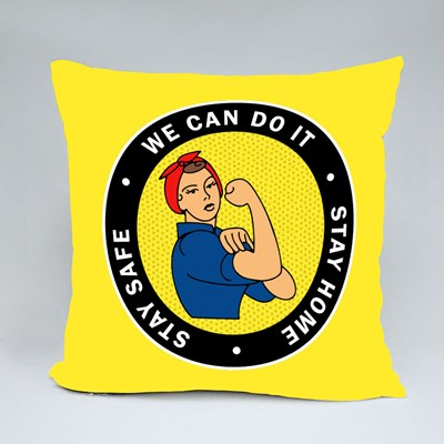 We Can Do It, Stay Home, Stay Safe Throw Pillows