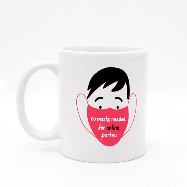 No Masks Needed for Online Parties Colour Mugs