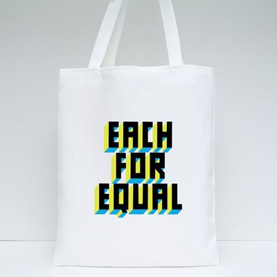 Each for Equal Tote Bags