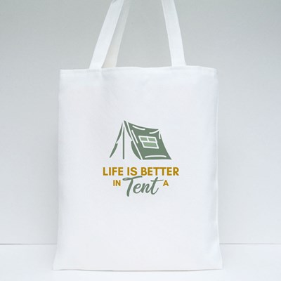 Life Is Better in a Tent Tote Bags