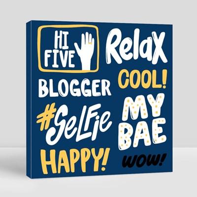Hi Five Relax Blogger Cool 帆布畫(正方形)