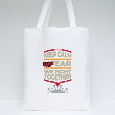 We Fight Together Tote Bags