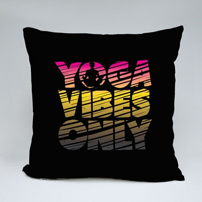 Yoga Vibes Only Throw Pillows