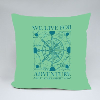 We Live for Adventure Throw Pillows