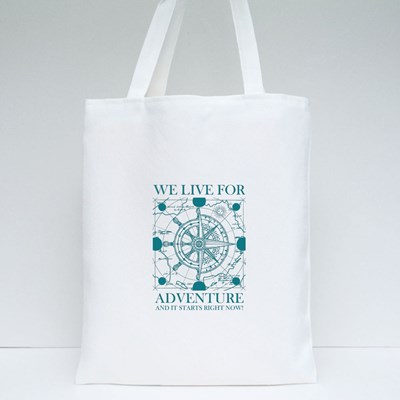 We Live for Adventure Tote Bags