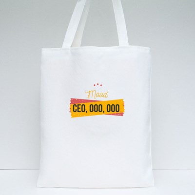 Mood Ceo, Team Motivational Tote Bags