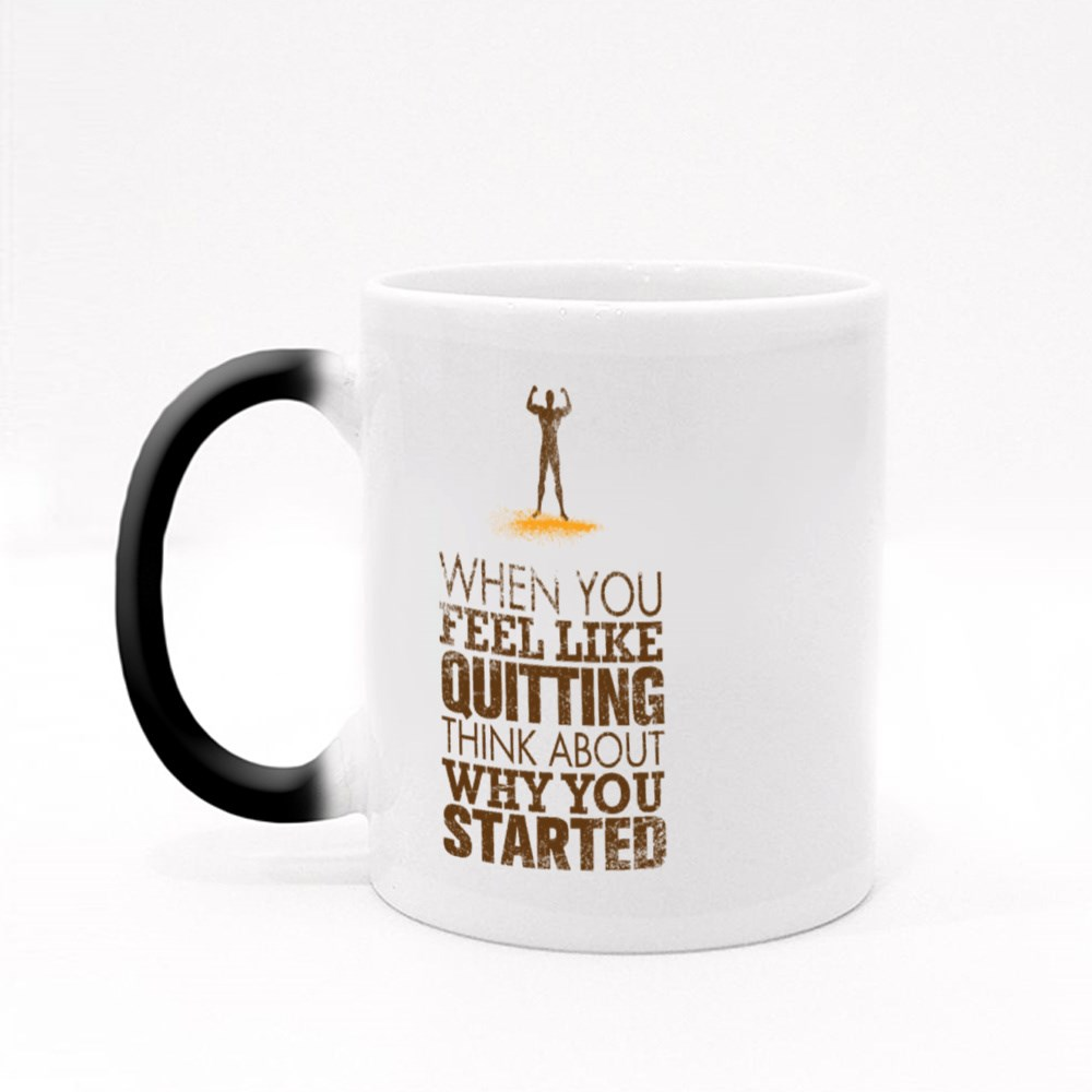 When You Feel Like Quitting Magic Mugs