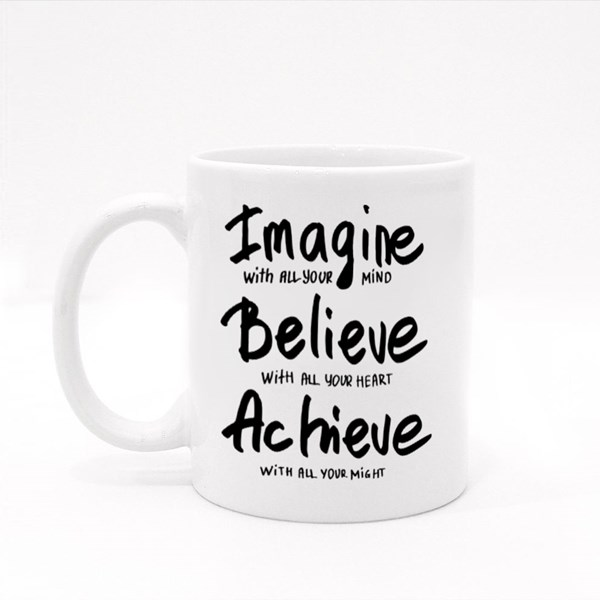 Imagine, Believe, Achieve. Colour Mugs