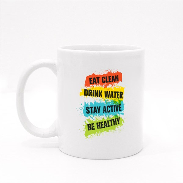 Eat Clean Drink Water Colour Mugs