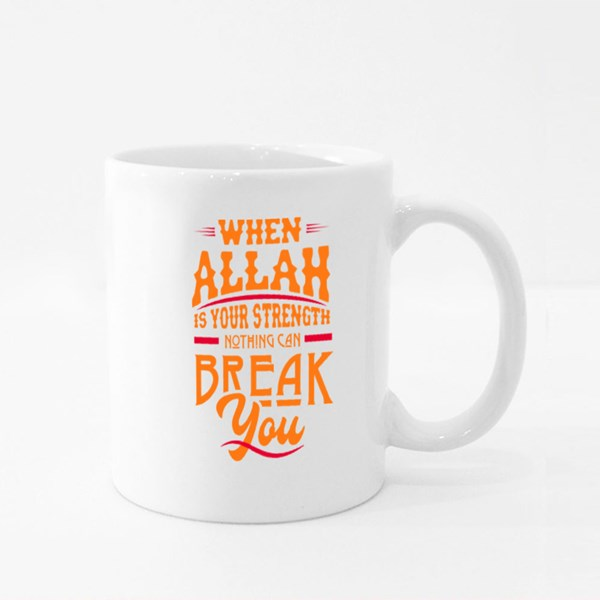 Allah Is Your Strenght Colour Mugs