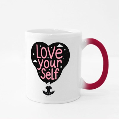 Love Yourself . Magic Mugs
