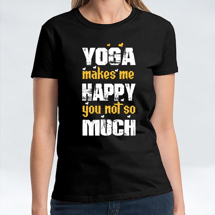 Yoga Makes Me Happy T-Shirts