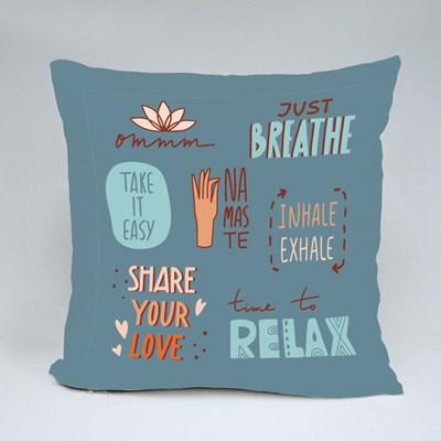 Relax, Breathe, Namaste Throw Pillows