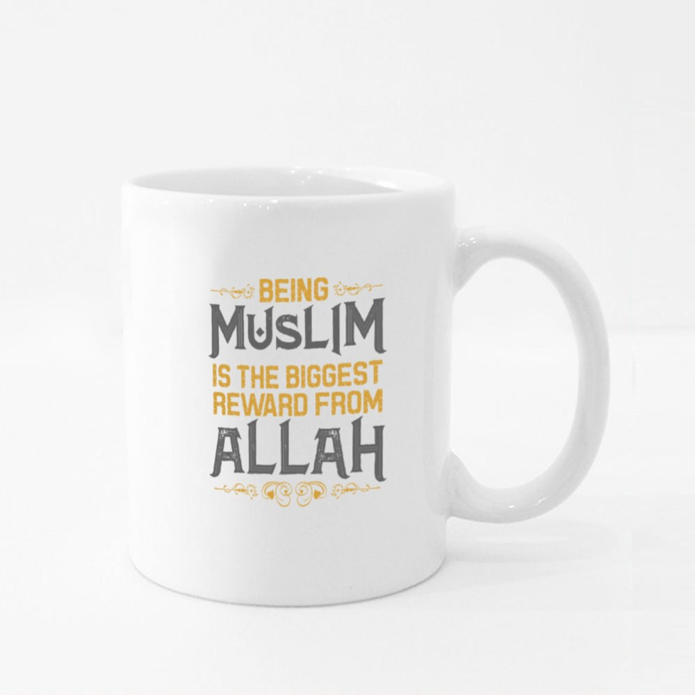 Being Muslim Is the Reward Colour Mugs