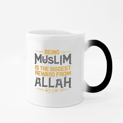 Being Muslim Is the Reward Magic Mugs