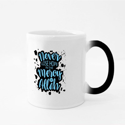 Never Lose Hope in Allah Magic Mugs