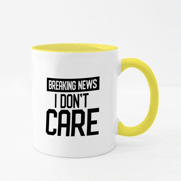 Breaking News, I Don't Care Colour Mugs