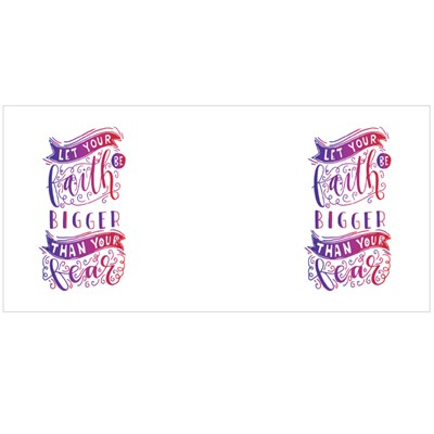 Let Your Faith Be Bigger Magic Mugs