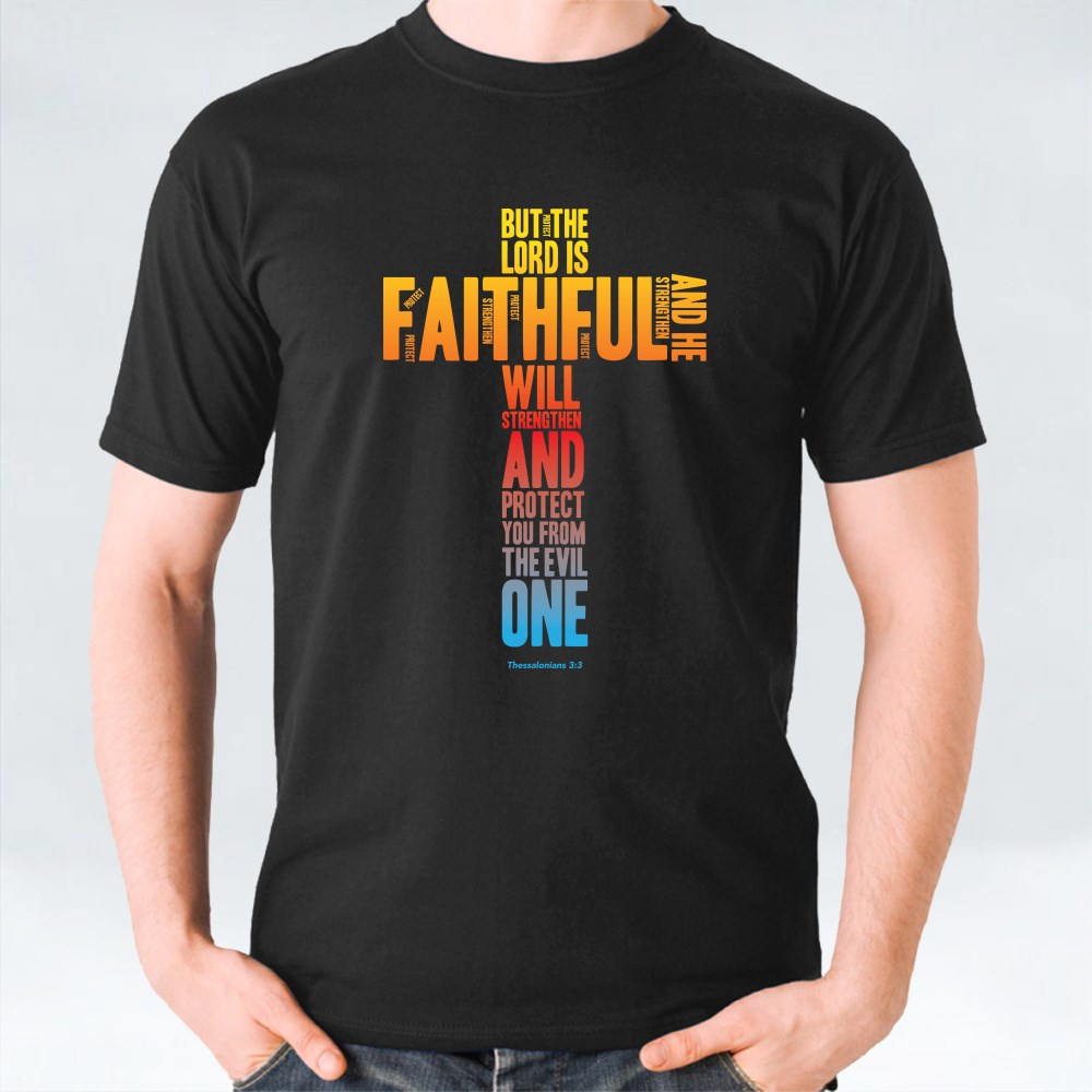 But the Lord Is Faithful T-Shirts