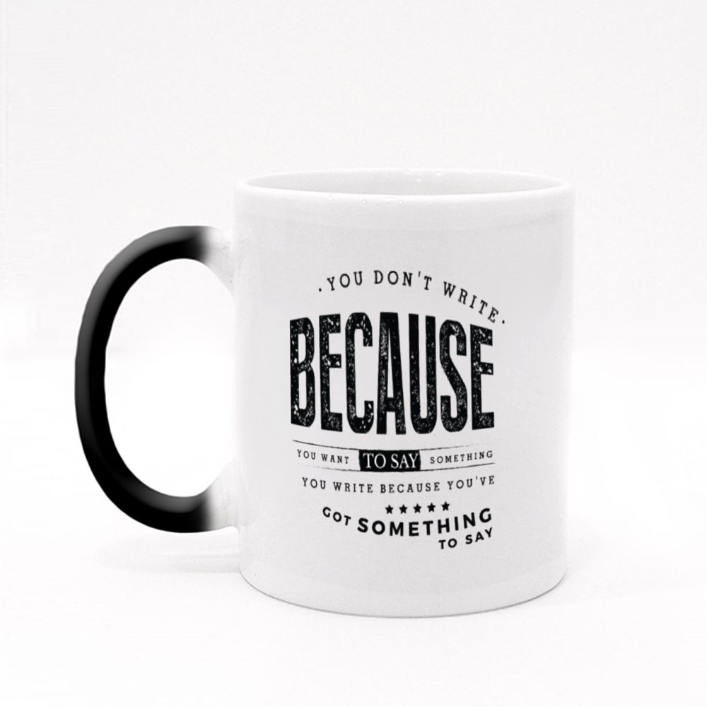 You Want to Say Something Magic Mugs