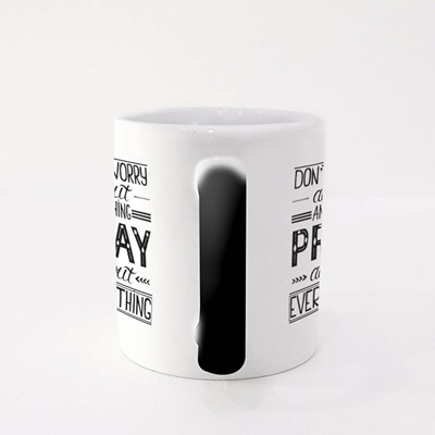 Don't Worry About Anything Magic Mugs