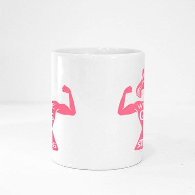 We Are Girls and We Are Strong Magic Mugs