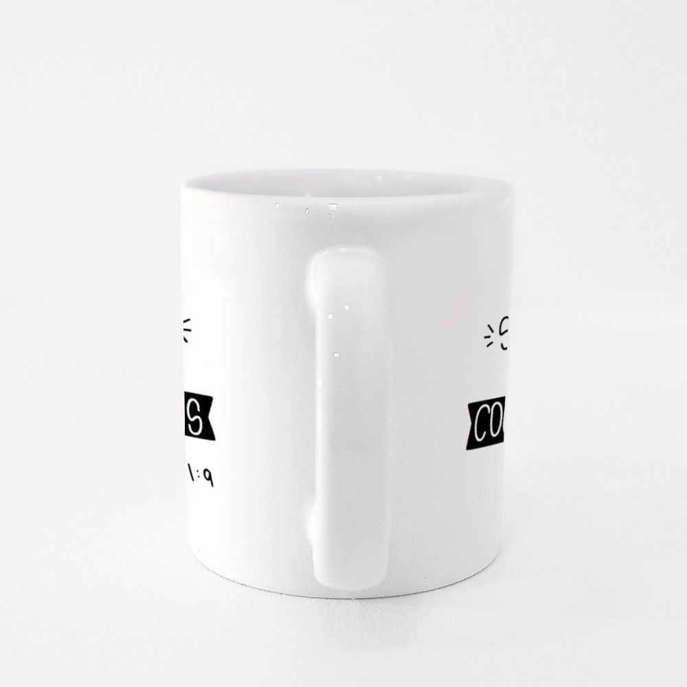 Be Strong and Courageous Colour Mugs