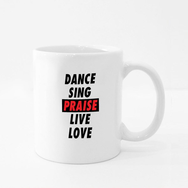 Dance Sing Praise Live Love Colour Mugs