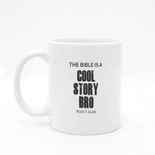 The Bible Is a Cool Story Bro Colour Mugs