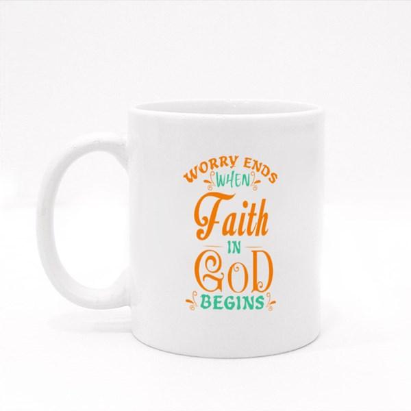Worry Ends Faith in God Begins 彩色杯