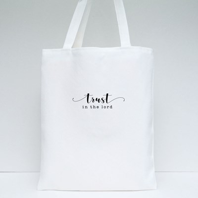 Trust in the Lord Tote Bags