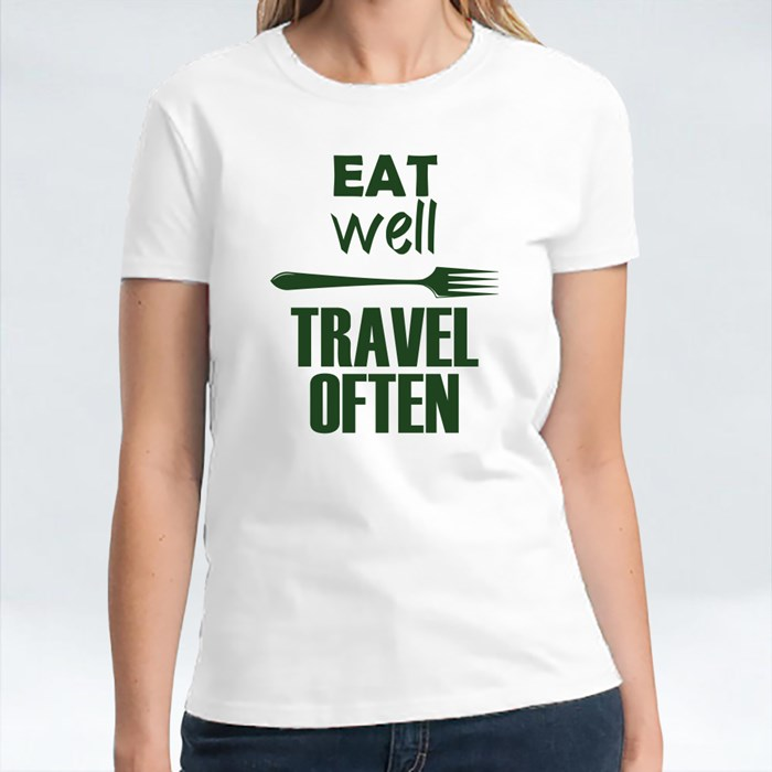 Eat Well Travel Often T-Shirts