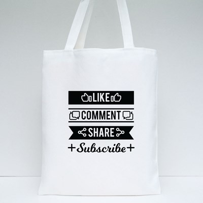 Comment and Share Subscrib Tote Bags