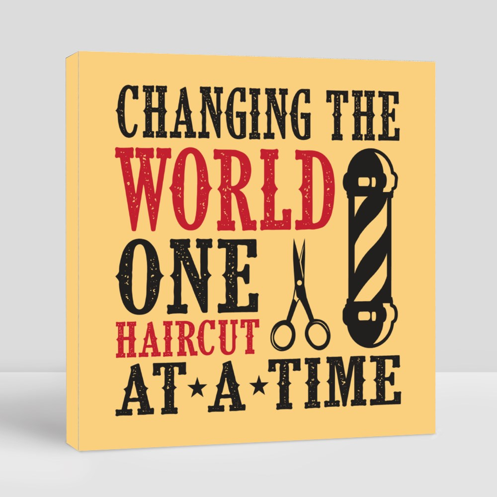 Changing the World One Haircut Canvas (Square)