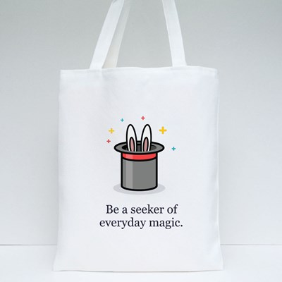 Be a Seeker of Everyday Magic Tote Bags