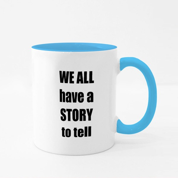 We All Have a Story Colour Mugs