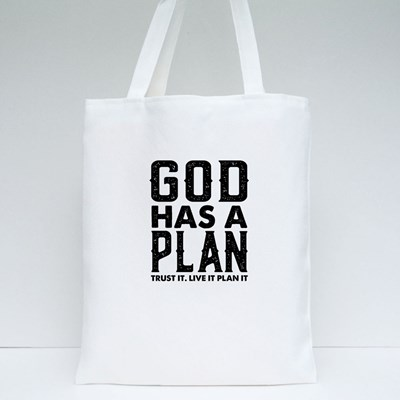 God Has a Plan Trust It Tote Bags