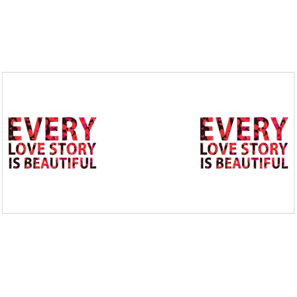 Every Love Story Is Beautiful Colour Mugs